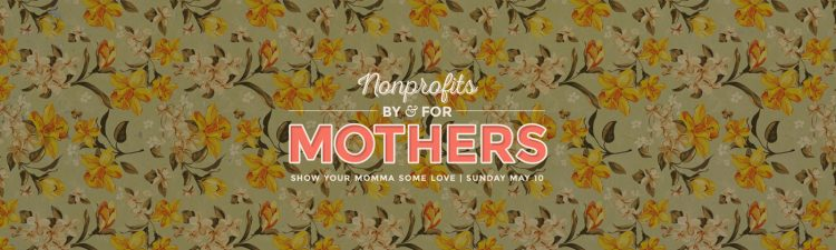 nonprofit mothers day