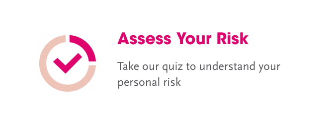 Assess Your Risk - Bright Pink