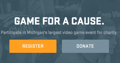 Game for a cause. Play and compete for charity at one of Michigan's largest gaming events.