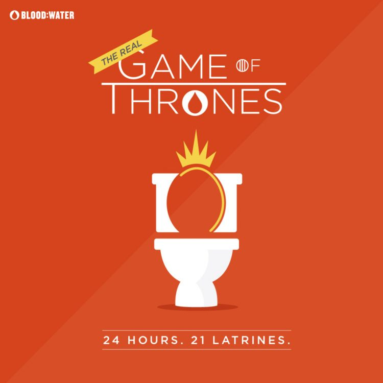 Blood: Water's The Real Game of Thrones campaign