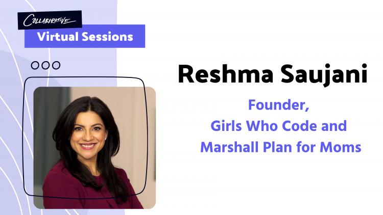 Reshma-Saujani-at-Collaborative-virtual-sessions