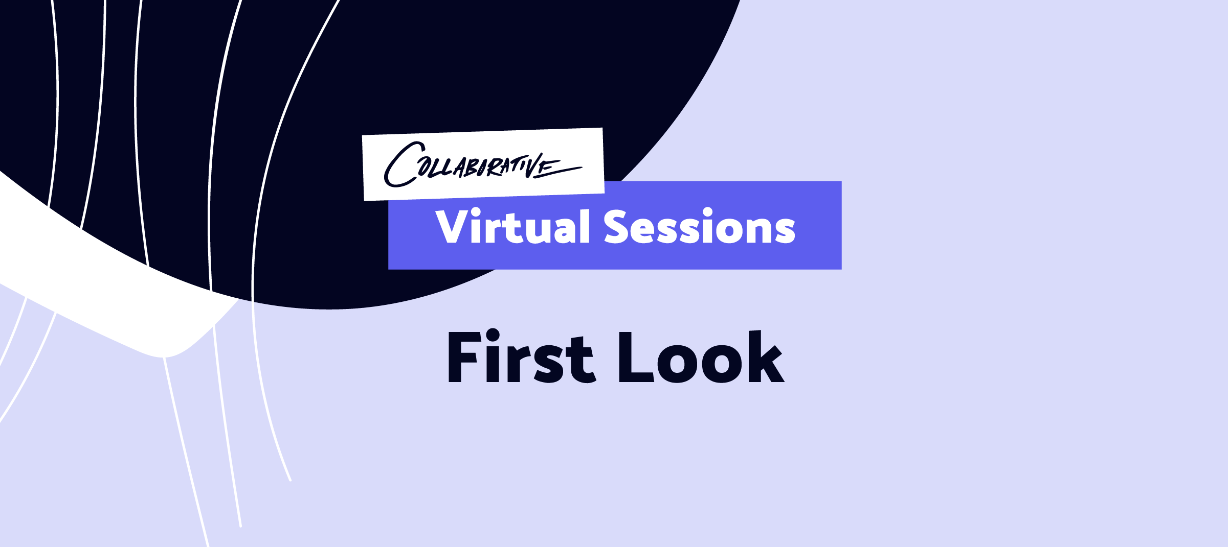 first-look-collaborative-virtual-sessions