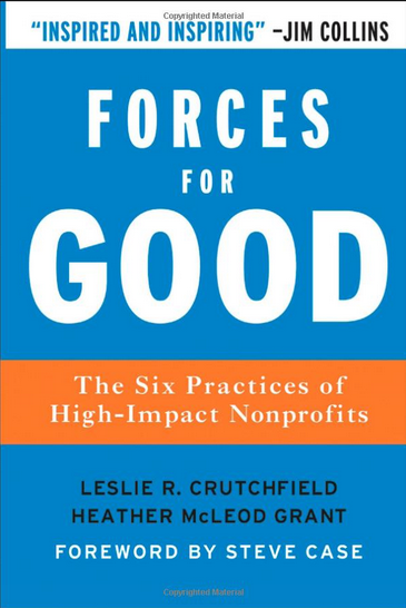7 books nonprofit professionals must read classy forces for good the six practices of high impact nonprofits by leslie r crutchfield and heather mcleod grant fandeluxe Image collections